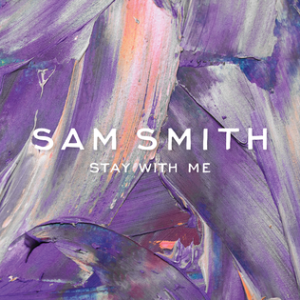 Sam Smith Stay With Me single